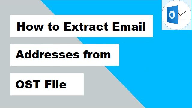 Извлечение адресов электронной почты из файла OST – надежное решение