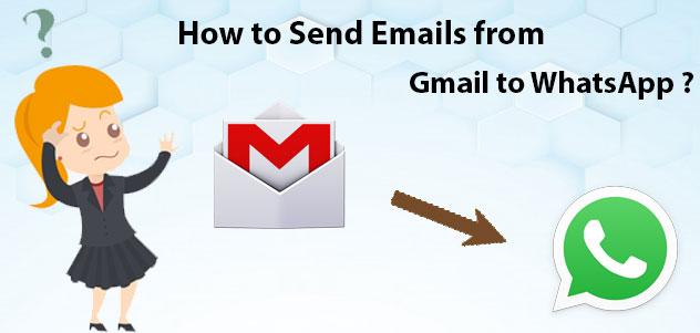 Как отправить электронную почту из Gmail в WhatsApp?