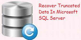 Как восстановить усеченные данные в SQL Server