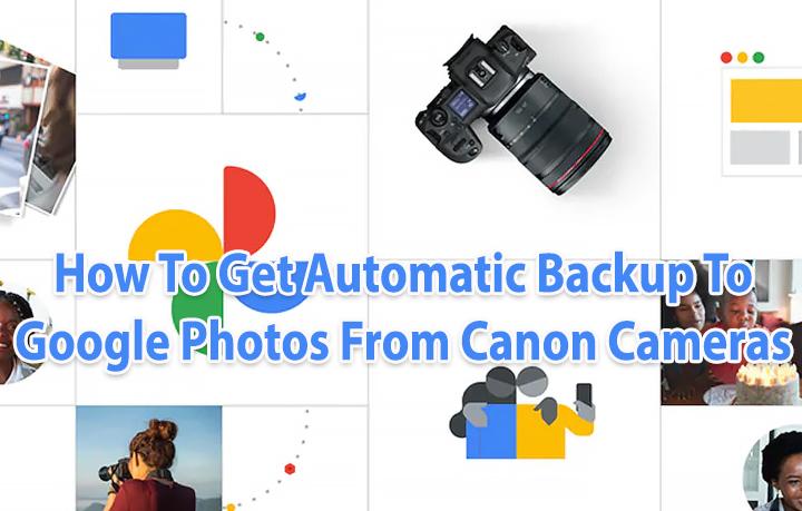 Как получить резервную копию снимков с камеры Canon в Google Фото