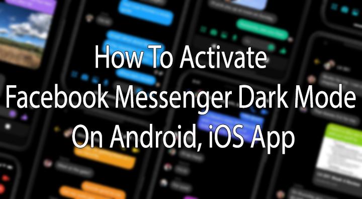 Как активировать темный режим Facebook Messenger в приложении для Android и iOS