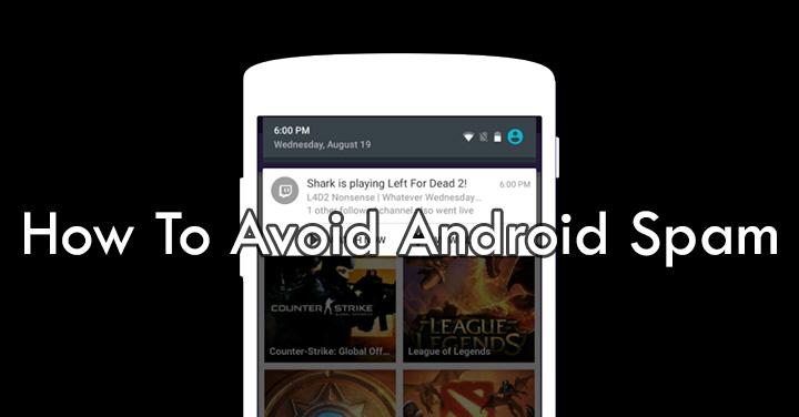 Как избежать спама на смартфонах / планшетах Android