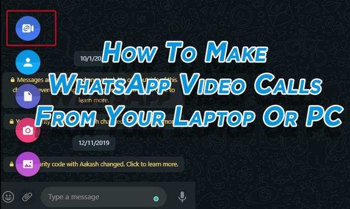 Как совершать видеозвонки в WhatsApp с ноутбука или ПК