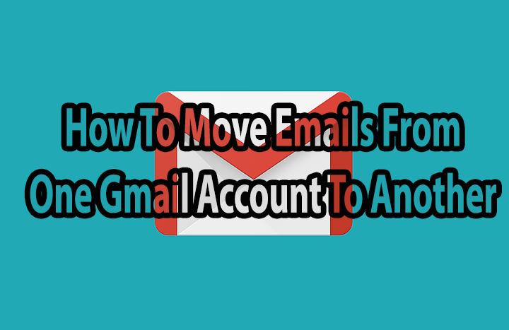 Как перенести электронные письма из одной учетной записи Gmail в другую