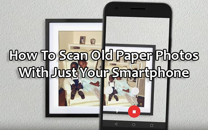 Как сканировать старые бумажные фотографии с помощью смартфона