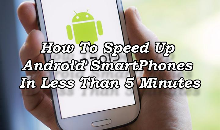 Как ускорить работу смартфонов Android менее чем за 5 минут