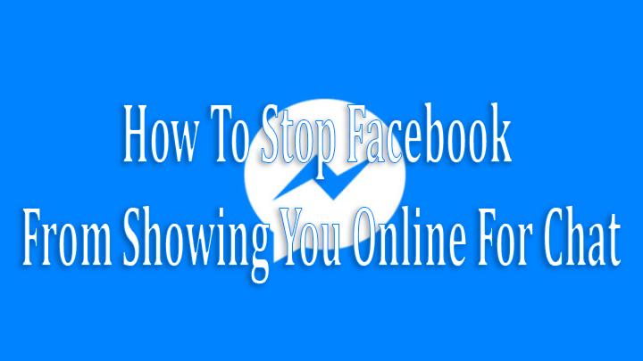 Как запретить Facebook показывать вам онлайн для чата