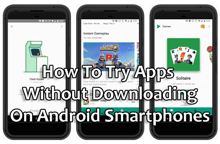 Как попробовать приложения без загрузки на смартфоны Android