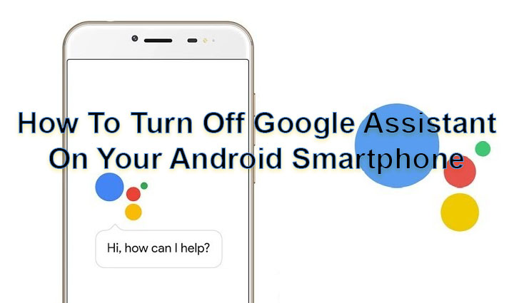 Как отключить Google Assistant на смартфоне Android