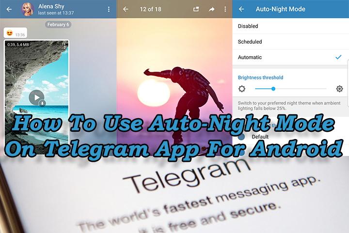 Как использовать автоматический ночной режим в приложении Telegram для Android