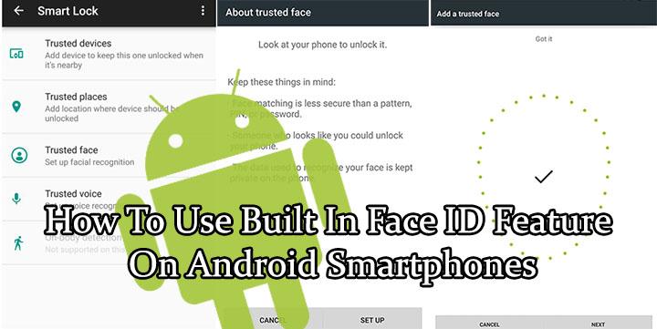 Как использовать встроенную функцию Face ID на смартфонах Android