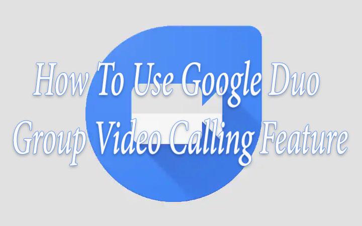 Как использовать функцию групповых видеозвонков Google Duo на устройствах Android