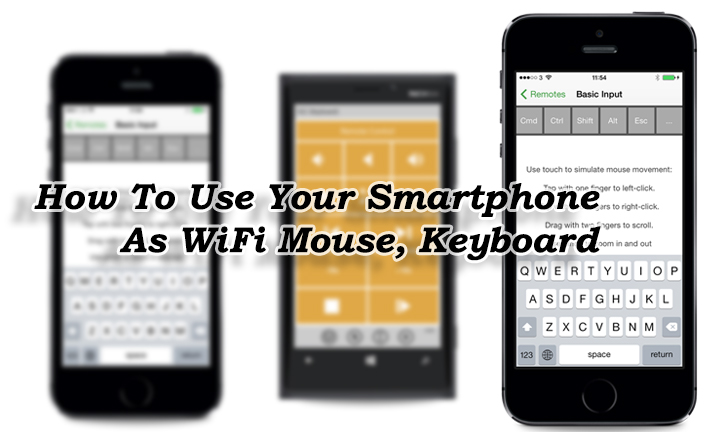 Как использовать ваш смартфон в качестве WiFi-мыши, клавиатуры