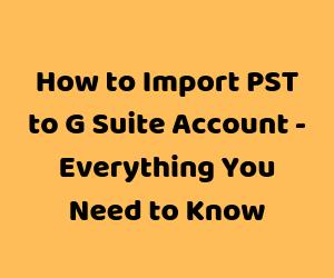 Импортировать PST в учетную запись G Suite через.  Различные техники