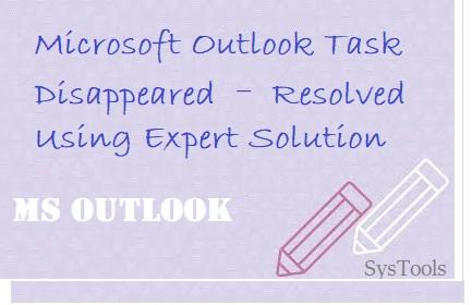 Задача Microsoft Outlook исчезла – решена с помощью экспертного решения