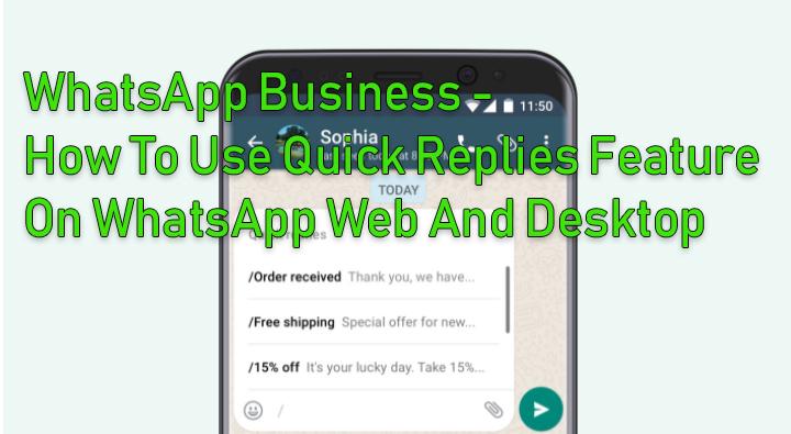 Как использовать функцию быстрых ответов в WhatsApp Web Business