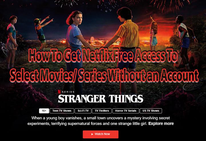 Как получить бесплатный доступ к Netflix без учетной записи