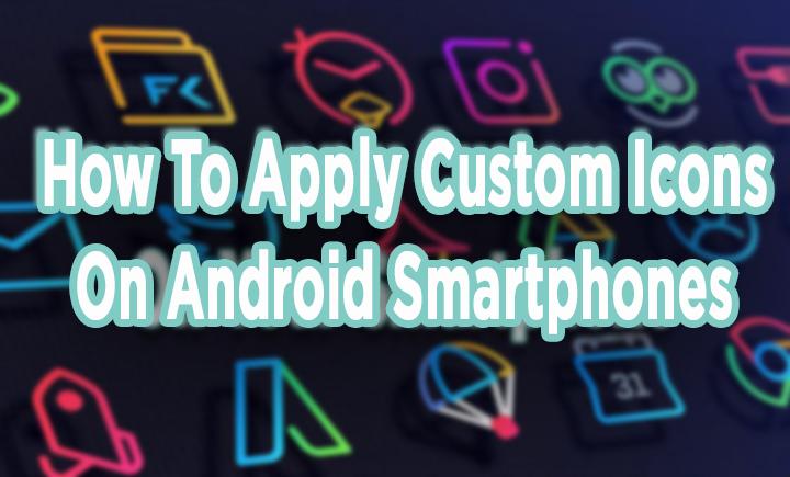Как применить пользовательские значки на смартфонах Android