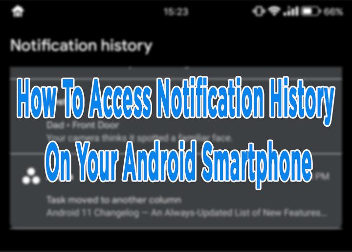 Как получить доступ к истории уведомлений на вашем телефоне Android