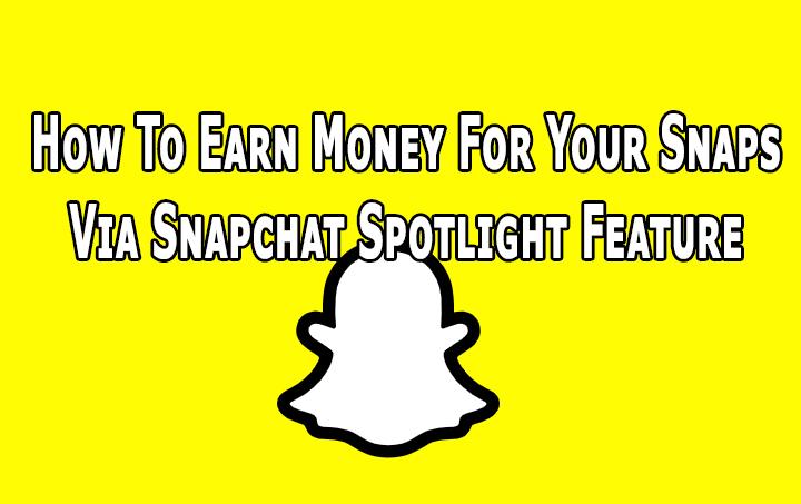 Как заработать деньги на снимках с помощью функции Snapchat в центре внимания