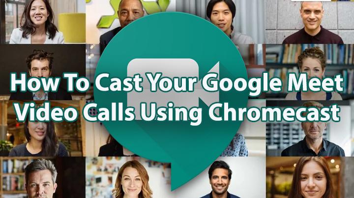 Как транслировать видеозвонки Google Meet с помощью Chromecast