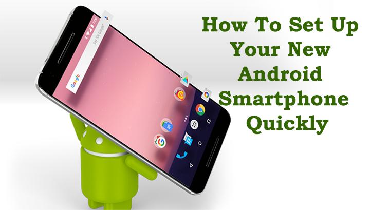 Как быстро настроить новый смартфон на Android