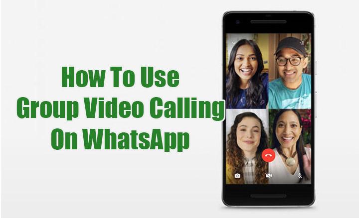 Как использовать функцию групповых видеозвонков в WhatsApp сейчас