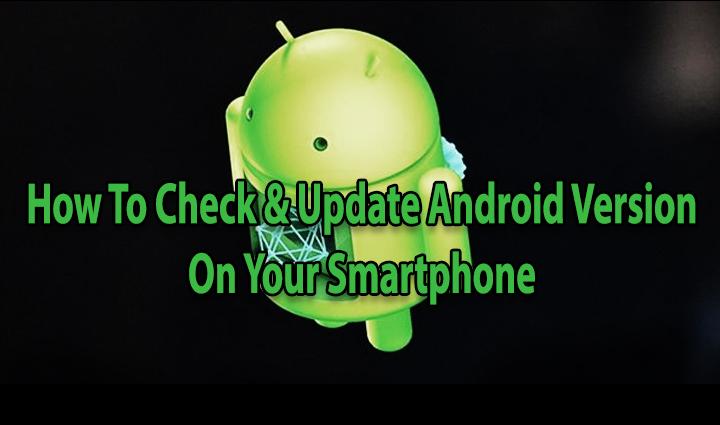 Как проверить и обновить версию Android на вашем смартфоне