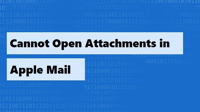 Не удается открыть вложения в Apple Mail – 100% рабочие методы