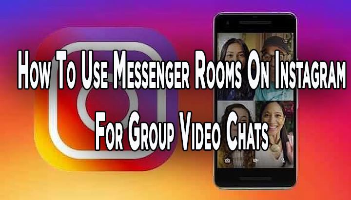 Как использовать комнаты обмена сообщениями в Instagram для групповых видеочатов