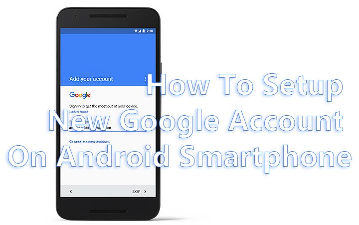 Как настроить новую учетную запись Google на смартфонах Android