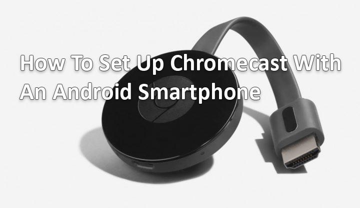 Как настроить Chromecast на смартфоне Android