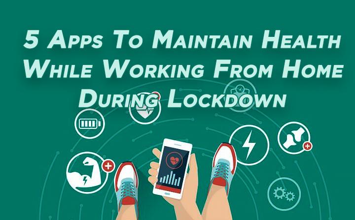 5 приложений для поддержания здоровья при работе из дома во время изоляции