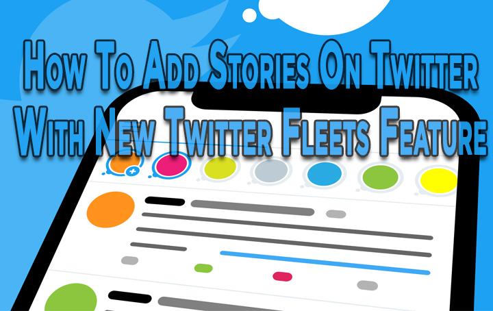 Как добавлять истории в Twitter с помощью новой функции Twitter Fleets