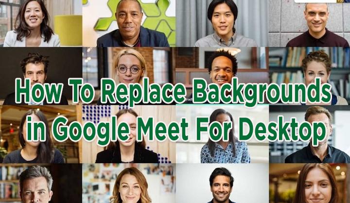 Как заменить фон в Google Meet для рабочего стола