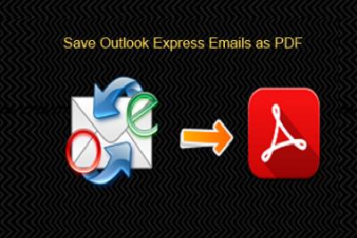 Преобразование электронной почты Outlook Express в документ PDF с помощью лучших методов
