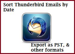 Сортировка писем Thunderbird по дате и экспорт в PST и другие форматы
