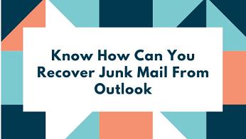 Можно ли восстановить нежелательную почту из Outlook?  Получите свое решение здесь