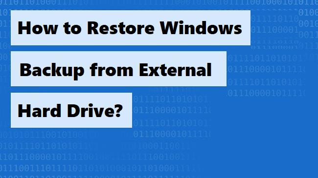 Восстановите резервную копию Windows с внешнего жесткого диска, выполнив простые шаги