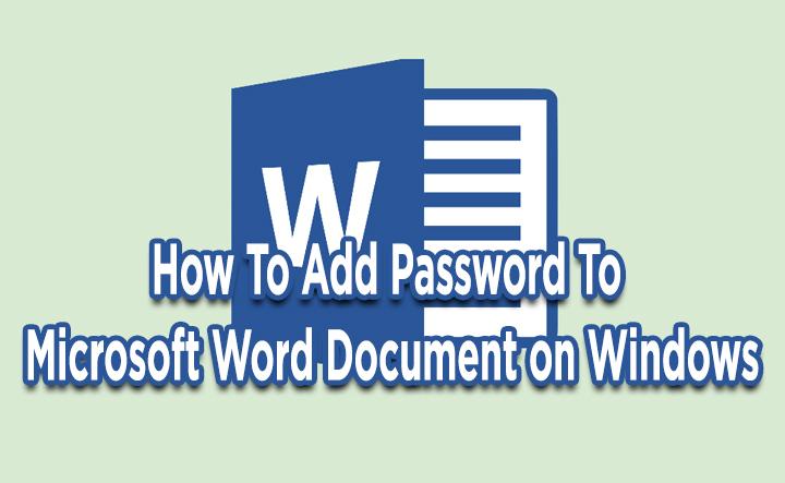 Как добавить пароль к документу Microsoft Word в Windows