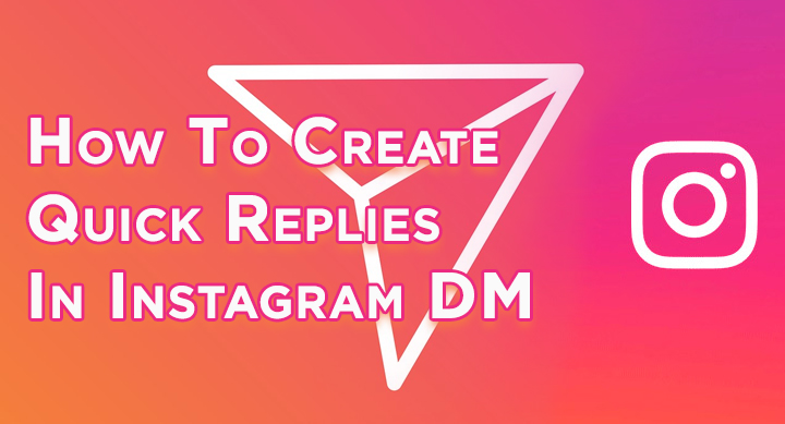 Как создавать быстрые ответы в Instagram DM