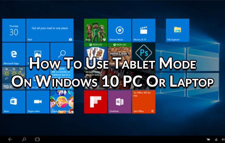 Как использовать режим планшета на ПК или ноутбуке с Windows 10
