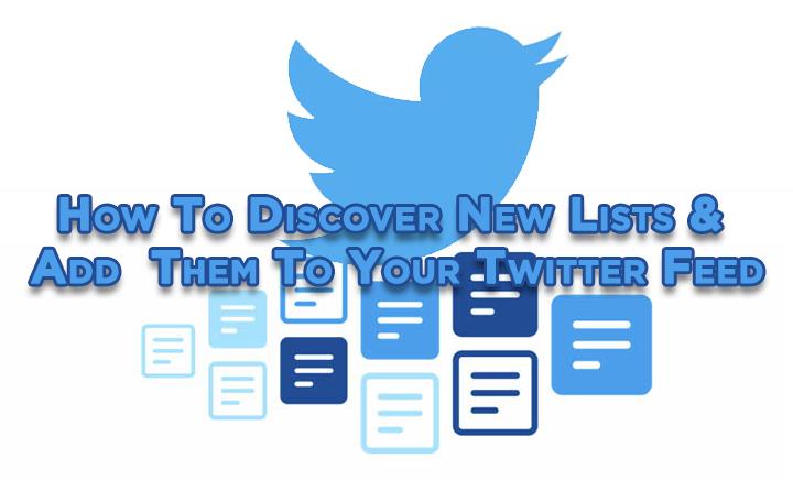 Как находить и добавлять новые списки в ленту Twitter