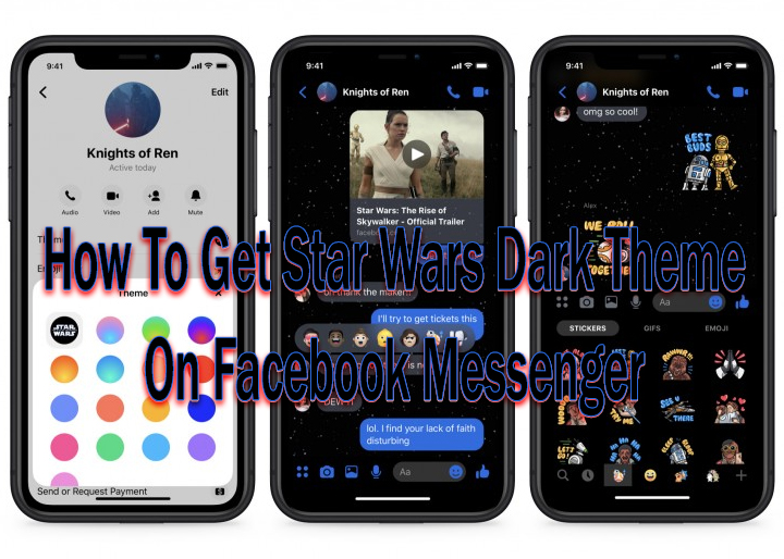 Как получить темную тему Звездных войн в Facebook Messenger