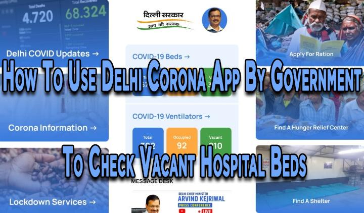 Как использовать приложение Delhi Corona для проверки свободных больничных коек