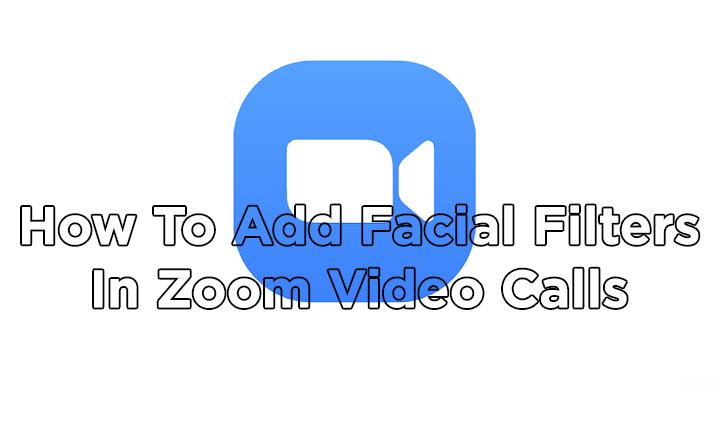 Как добавить фильтры для лица во время видеозвонков Zoom