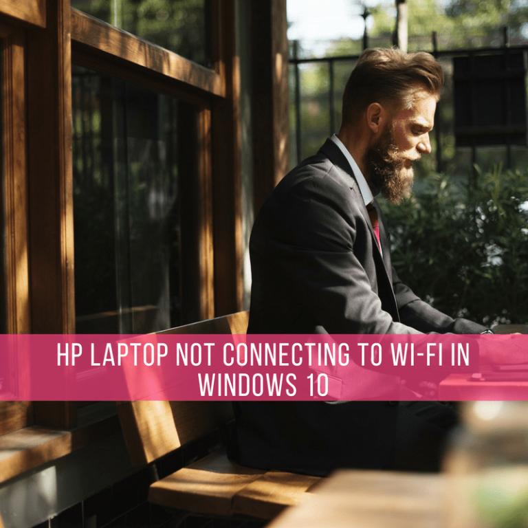 ИСПРАВЛЕНИЕ: ноутбук HP не подключается к Wi-Fi в Windows 10